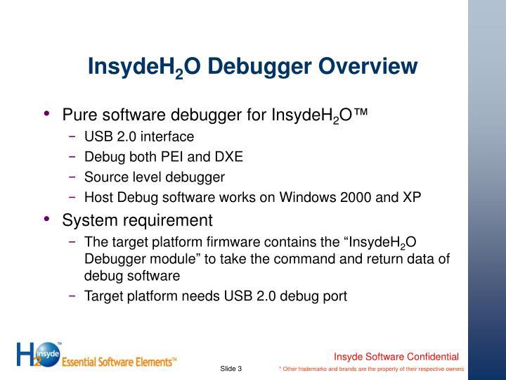Insydeh 2 o debugger overview