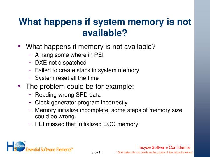 What happens if system memory is not available?