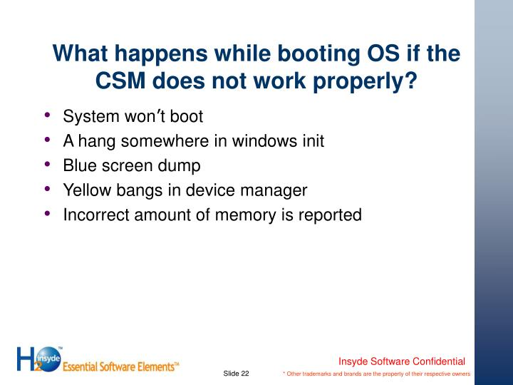 What happens while booting OS if the CSM does not work properly?