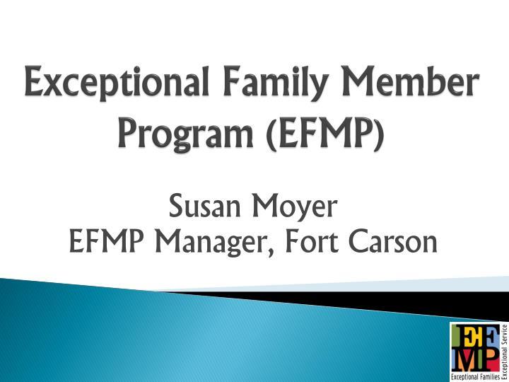 Exceptional family member program efmp