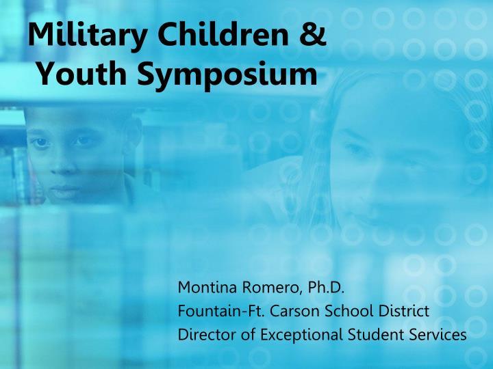 Military Children & Youth Symposium
