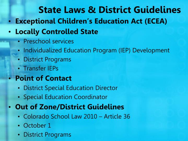 State Laws & District Guidelines
