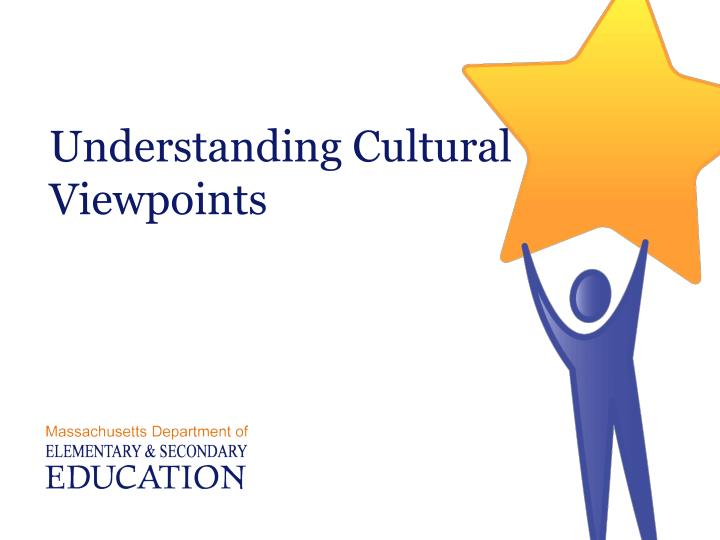 Understanding Cultural Viewpoints