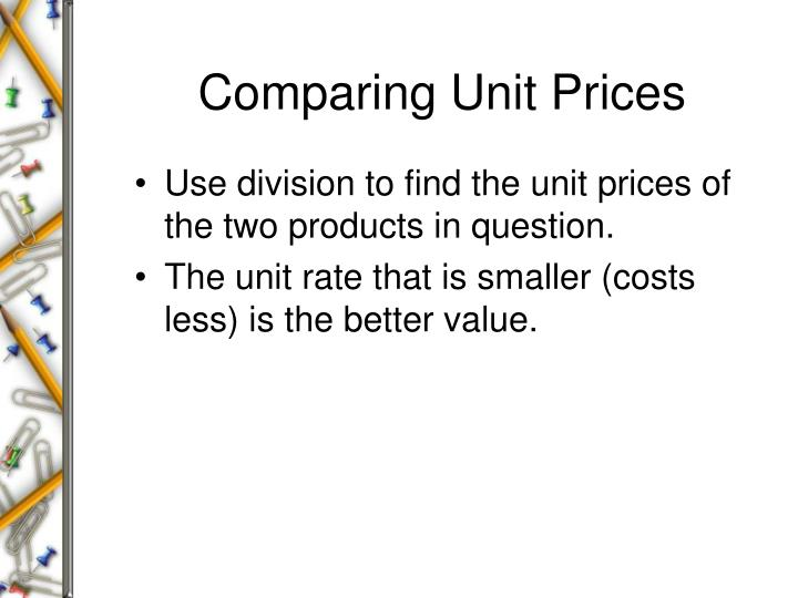 Comparing Unit Prices