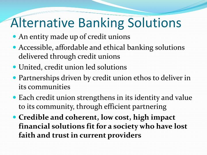 Alternative Banking Solutions