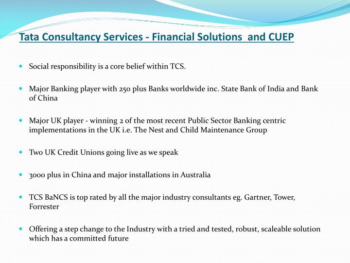 Tata Consultancy Services - Financial Solutions  and CUEP