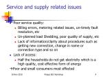 service and supply related issues