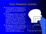 voice biometric systems