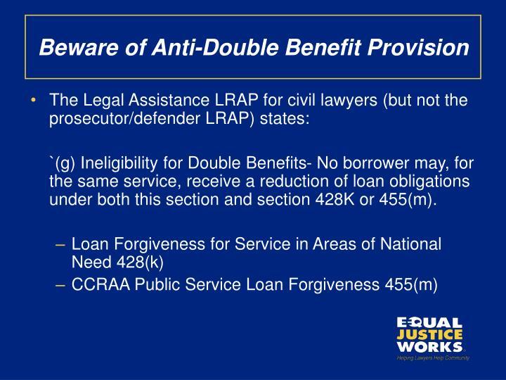 Beware of Anti-Double Benefit Provision