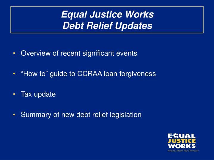 Equal justice works debt relief updates