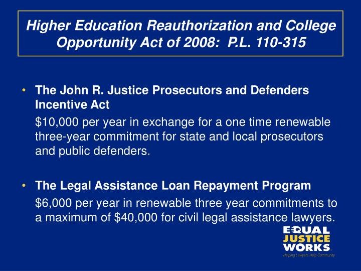 Higher Education Reauthorization and College Opportunity Act of 2008:  P.L. 110-315