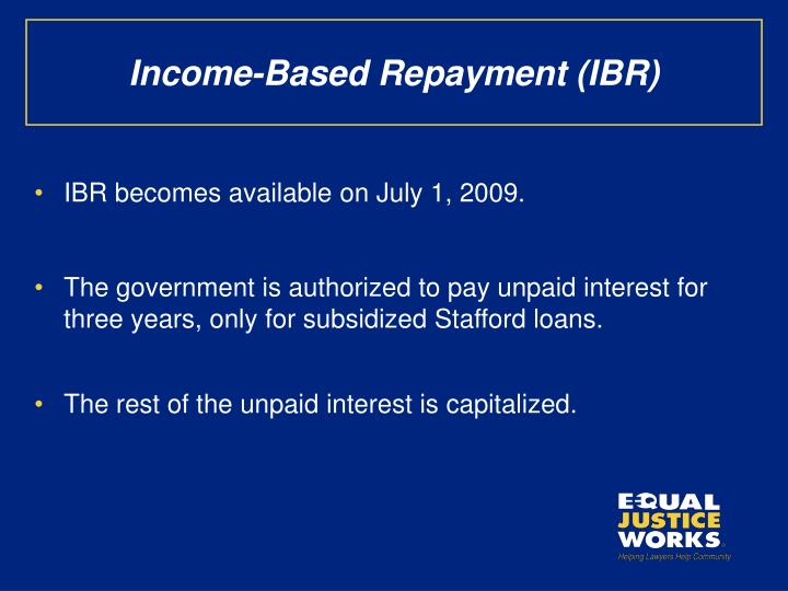 Income-Based Repayment (IBR)