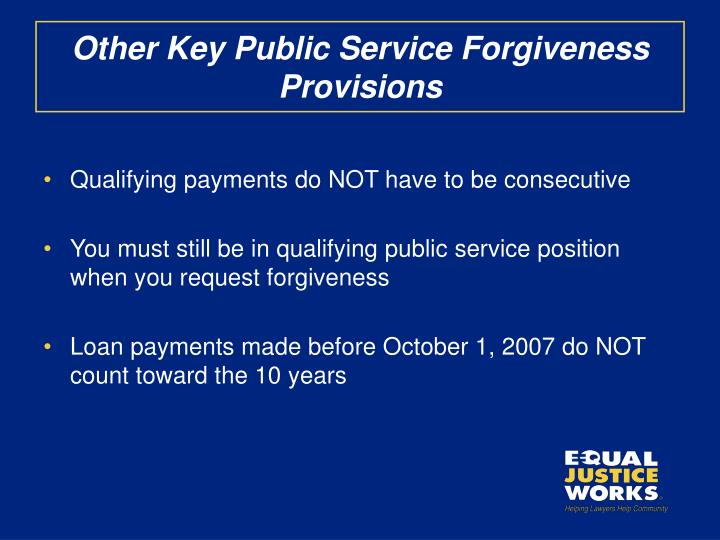 Other Key Public Service Forgiveness Provisions