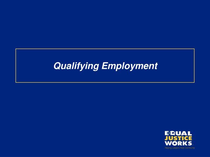 Qualifying Employment