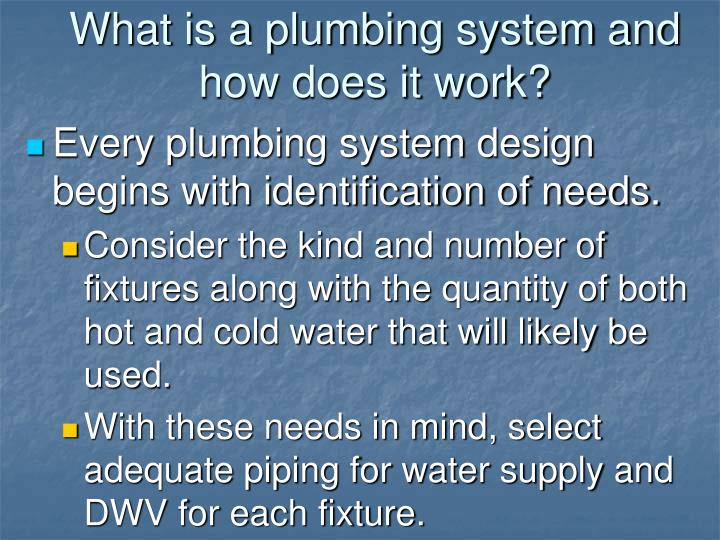 What is a plumbing system and how does it work?