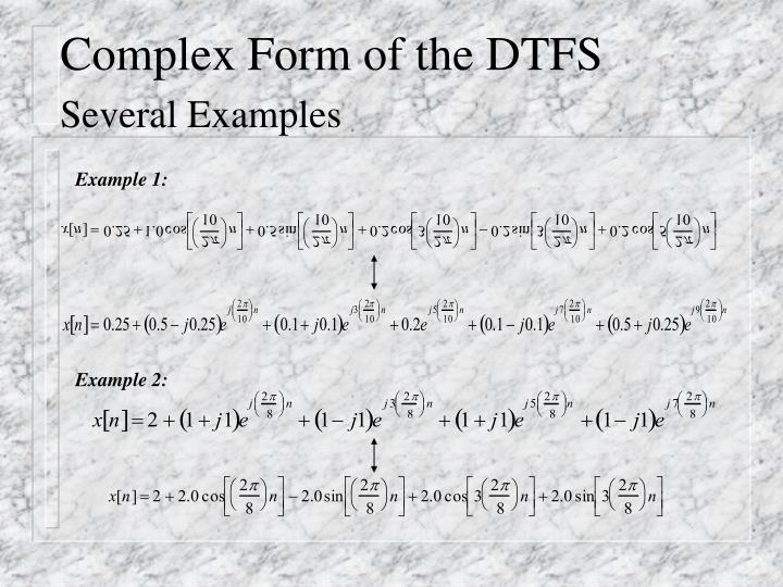 Complex Form of the DTFS