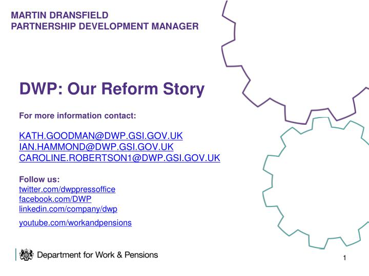 DWP: Our Reform Story