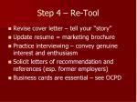 step 4 re tool