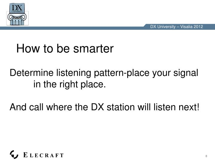 How to be smarter