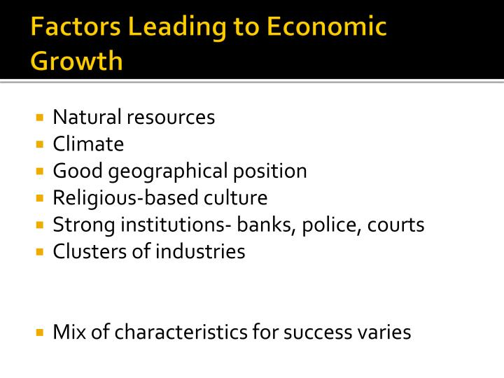 Factors Leading to Economic Growth
