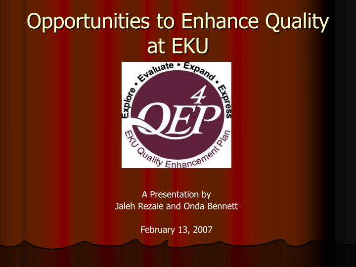 opportunities to enhance quality at eku n.