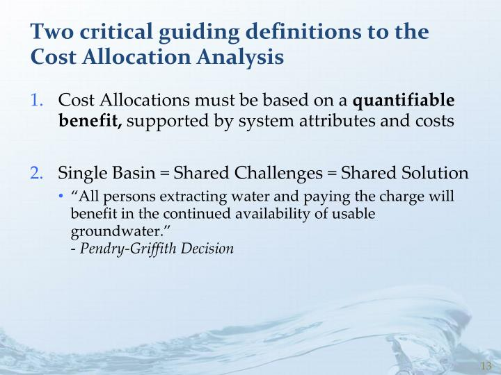 Two critical guiding definitions to the Cost Allocation Analysis