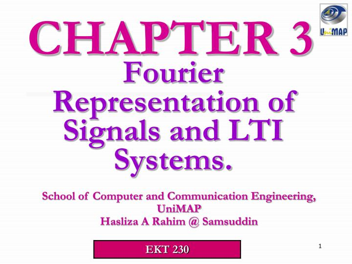 Fourier representation of signals and lti systems