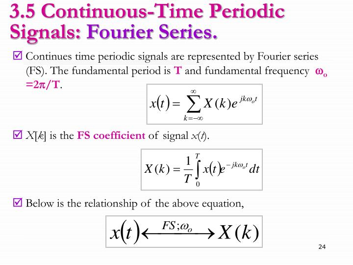 3.5 Continuous-Time Periodic Signals: