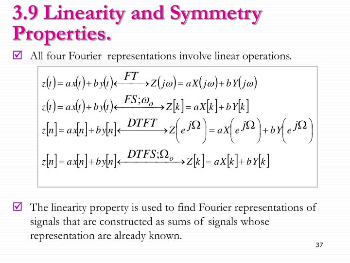 3.9 Linearity and Symmetry Properties.