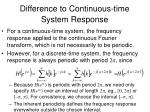 difference to continuous time system response