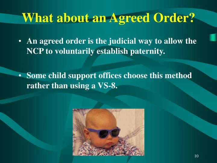 What about an Agreed Order?