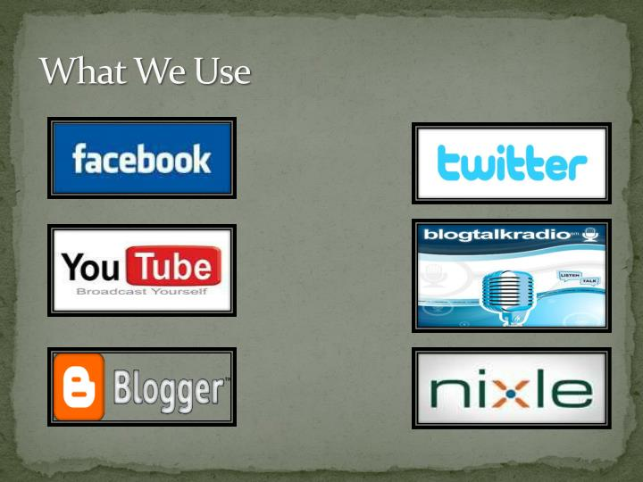 What We Use