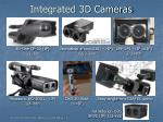 integrated 3d cameras
