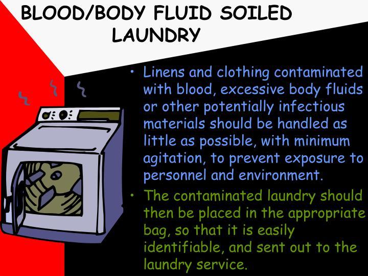 BLOOD/BODY FLUID SOILED LAUNDRY