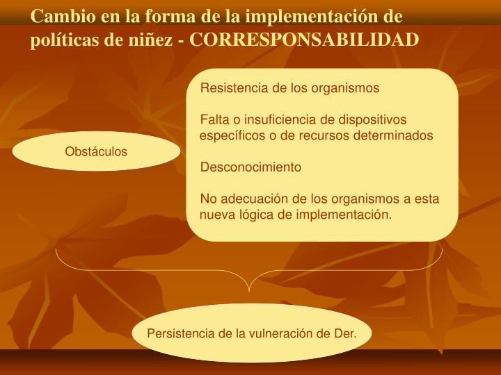 Cambio en la forma de la implementación de políticas de niñez - CORRESPONSABILIDAD