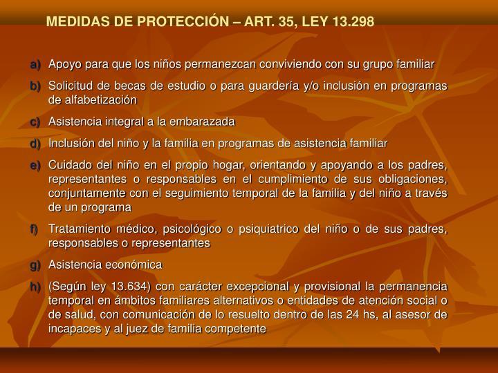 MEDIDAS DE PROTECCIÓN – ART. 35, LEY 13.298