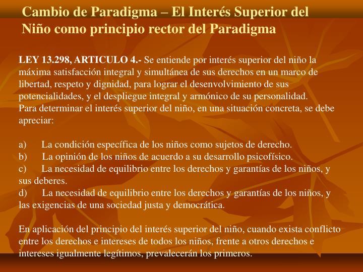Cambio de Paradigma – El Interés Superior del Niño como principio rector del Paradigma