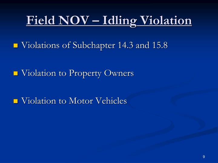 Field NOV – Idling Violation