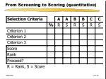 from screening to scoring quantitative