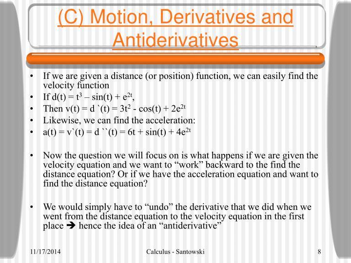 (C) Motion, Derivatives and Antiderivatives