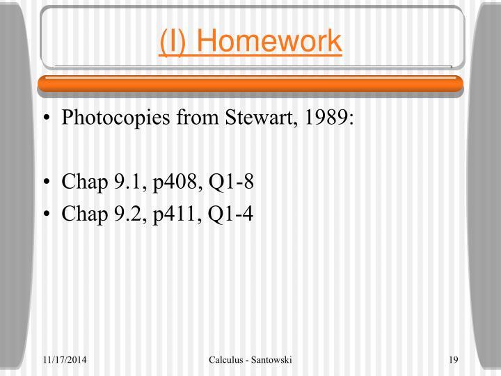 (I) Homework