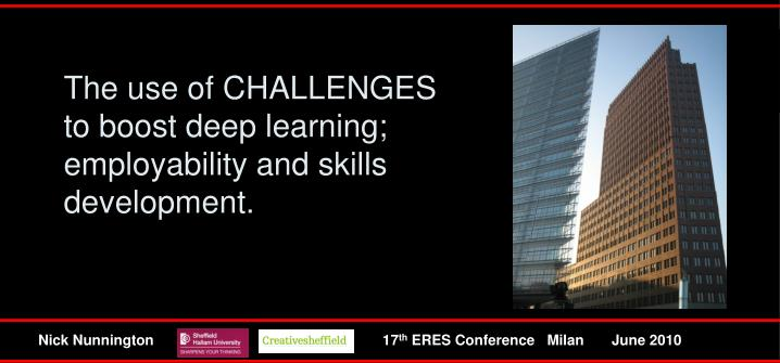 The use of challenges to boost deep learning employability and skills development