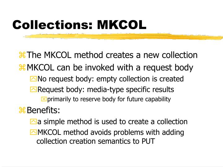 Collections: MKCOL