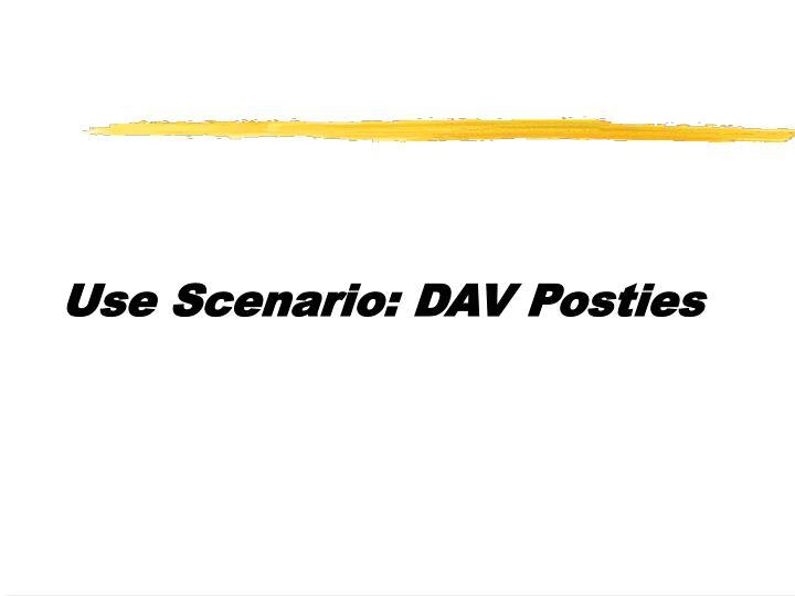 Use Scenario: DAV Posties