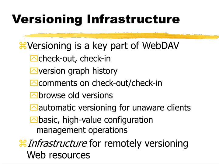 Versioning Infrastructure
