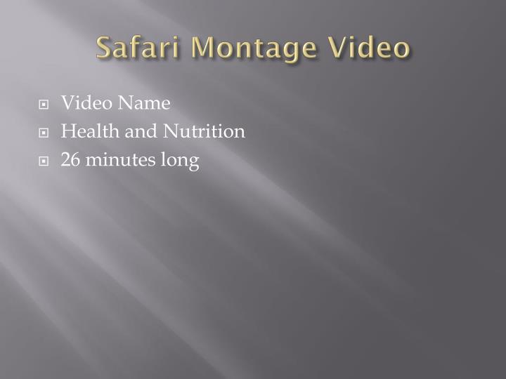 Safari Montage Video