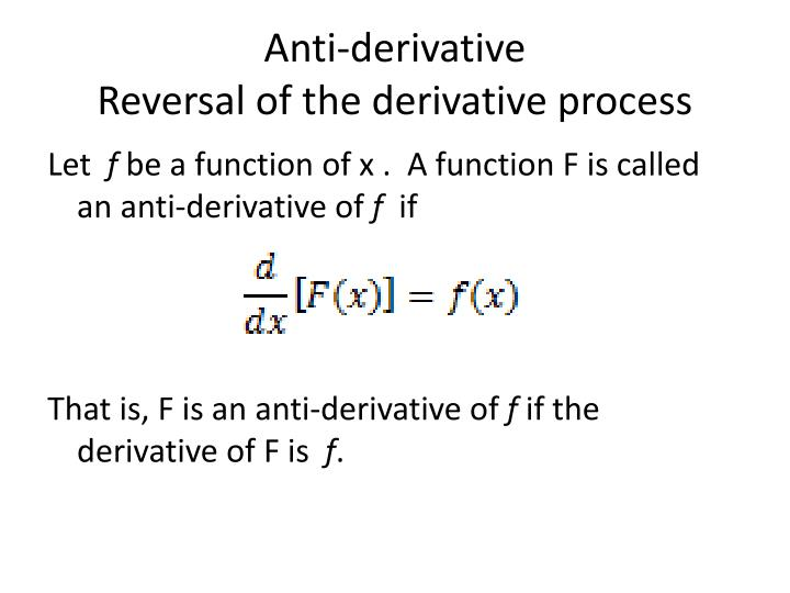 Anti-derivative
