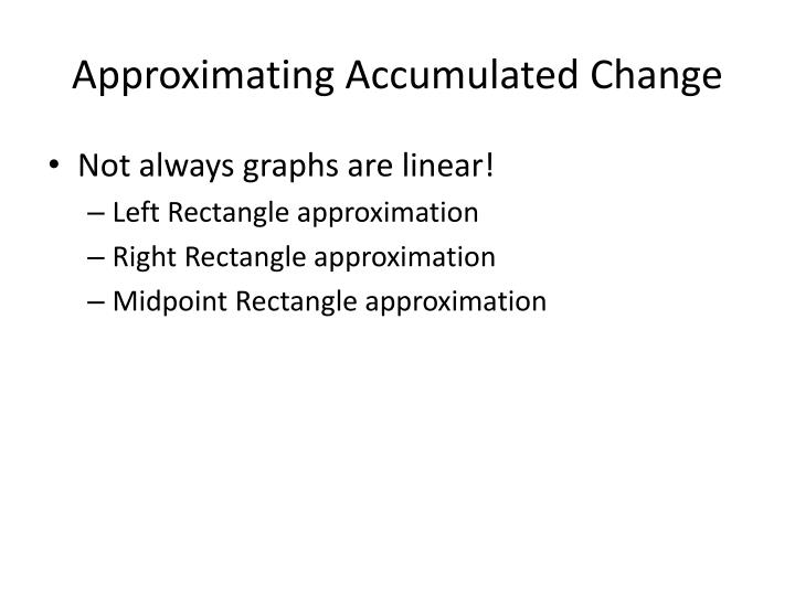 Approximating Accumulated Change