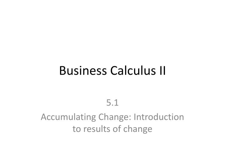 Business calculus ii