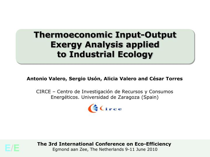 thermoeconomic input output exergy analysis applied to industrial ecology n.